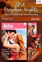 Hot Brazilian Nights - sexy Gauchos in der Hitze Brasiliens - 4-teilige Serie (eBook, ePUB)