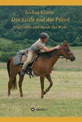 Die Stille und das Pferd (eBook, ePUB)