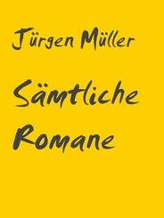 Sämtliche Romane (eBook, ePUB)