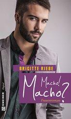 Macho! Macho? (eBook, ePUB)