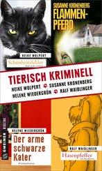 Tierisch kriminell (eBook, ePUB)