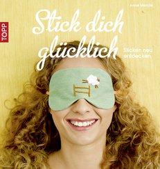 Stick dich glücklich (eBook, PDF)