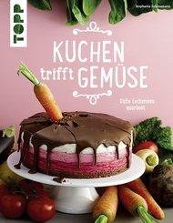Kuchen trifft Gemüse (eBook, PDF)