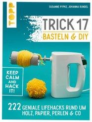 Trick 17 Basteln & DIY (eBook, PDF)