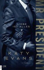Mr. President - Liebe ist alles (eBook, ePUB)