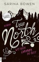 XXL-Leseprobe: True North - Wo auch immer du bist (eBook, ePUB)