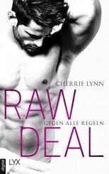 Raw Deal - Gegen alle Regeln (eBook, ePUB)