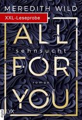 XXL-Leseprobe: All for You - Sehnsucht (eBook, ePUB)