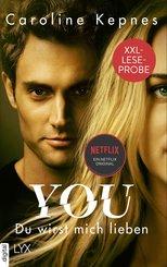 XXL-Leseprobe: YOU - Du wirst mich lieben (eBook, ePUB)