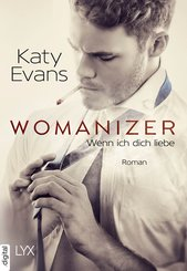 Womanizer - Wenn ich dich liebe (eBook, ePUB)