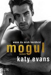 Mogul - Wenn du mich berührst (eBook, ePUB)
