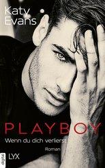 Playboy - Wenn du dich verlierst (eBook, ePUB)