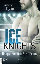 Ice Knights - Happy End mit Mr Wrong (eBook, ePUB)