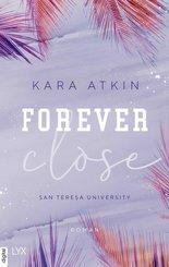 Forever Close - San Teresa University (eBook, ePUB)
