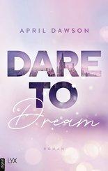 Dare to Dream (eBook, ePUB)