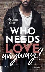 Who Needs Love Anyway? (eBook, ePUB)