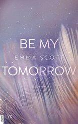 Be My Tomorrow (eBook, ePUB)