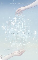 Right Here (Stay With Me) (eBook, ePUB)