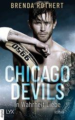 Chicago Devils - In Wahrheit Liebe (eBook, ePUB)