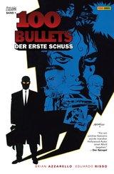 100 Bullets, Band 1 - Der erste Schuss (eBook, PDF)