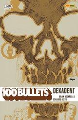 100 Bullets, Band 10 - Dekadent (eBook, PDF)