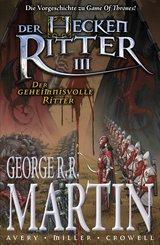Der Heckenritter Graphic Novel, Bd. 3: Der geheimnisvolle Ritter (eBook, PDF)