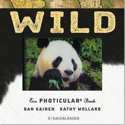 Wild - Ein Photicular Buch