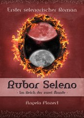 Rubor Seleno - Im Reich der zwei Monde (eBook, ePUB)
