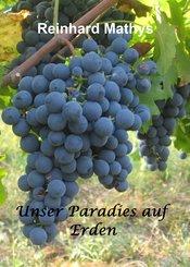 Unser Paradies auf Erden (eBook, ePUB)