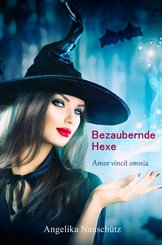Bezaubernde Hexe (eBook, ePUB)