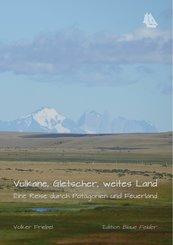 Vulkane, Gletscher, weites Land (eBook, ePUB)