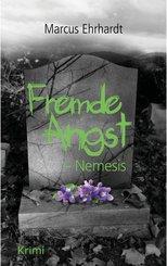 Fremde Angst: Nemesis (Psychothriller) (eBook, ePUB)