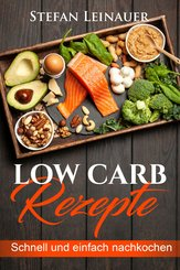Low Carb Rezepte (eBook, ePUB)