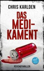 Das Medikament: Psychothriller (eBook, ePUB)