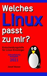 Welches Linux passt zu mir? (eBook, ePUB)