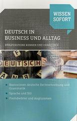 Wissen sofort: Deutsch in Business und Alltag