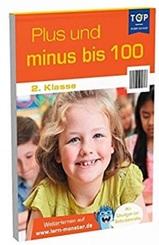 TOP in der Schule - Lernblock - Plus und minus bis 100, 2. Klasse (Cover kann abweichen)