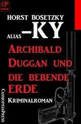 Archibald Duggan und die bebende Erde: Kriminalroman (eBook, ePUB)