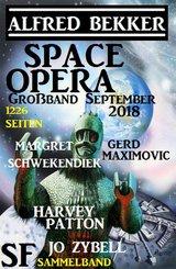 Space Opera Großband September 2018: 1226 Seiten SF Sammelband (eBook, ePUB)