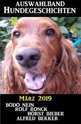 Auswahlband Hundegeschichten März 2019 (eBook, ePUB)