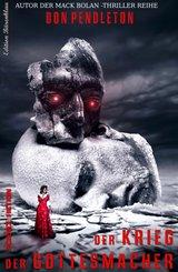 Der Krieg der Gottesmacher (eBook, ePUB)