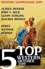5 Top Western Sammelband 5009 Oktober 2019 (eBook, ePUB)