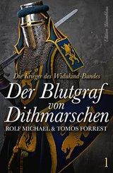 Die Krieger des Widukind-Bundes Band 1 - Der Blutgraf von Dithmarschen (eBook, ePUB)
