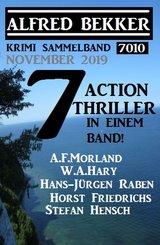 Krimi Sammelband 7010: 7 Action Thriller November 2019 (eBook, ePUB)