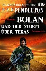 Bolan und der Sturm über Texas: Ein Mack Bolan Thriller #18 (eBook, ePUB)