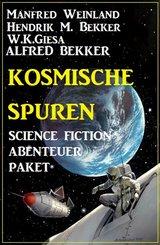 Kosmische Spuren: Science Fiction Abenteuer Paket (eBook, ePUB)
