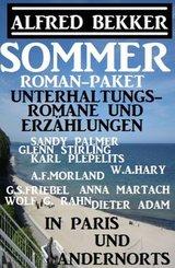 Sommer Roman-Paket Unterhaltungsromane und Erzählungen: In Paris und andernorts (eBook, ePUB)
