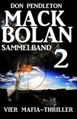 Mack Bolan Sammelband 2 - Vier Mafia-Thriller (eBook, ePUB)