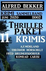 Thriller-Paket 11 Krimis Juni 2020 Sammelband 11002 (eBook, ePUB)