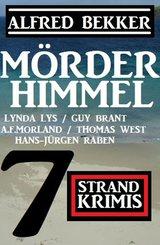 Mörderhimmel: 7 Strand Krimis (eBook, ePUB)